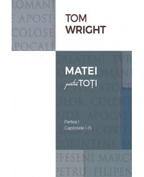 01 Comentariu biblic: Matei pentru toți, vol. 1