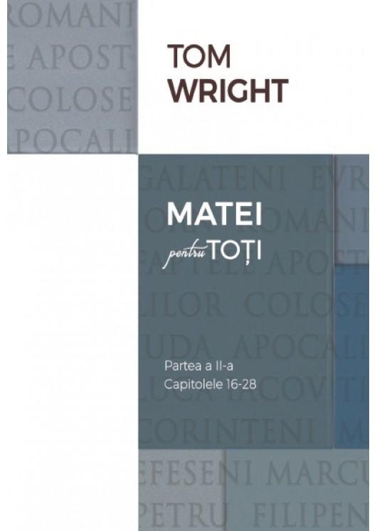02 Comentariu biblic: Matei pentru toți, vol. 2