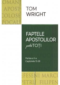 08 Comentariu biblic: Fapte pentru toți, vol. 2