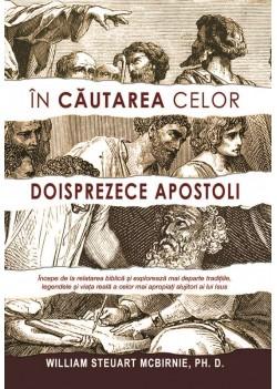 În căutarea celor doisprezece apostoli